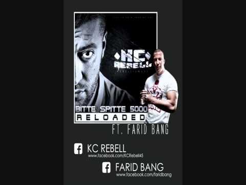 KC Rebell - Bitte Spitte 5000 Reloaded feat. Farid Bang
