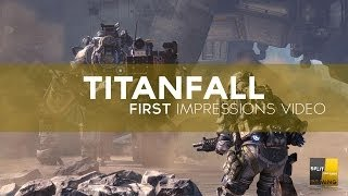HIGH LEVEL PLAYERS? [Titanfall - First Impressions]