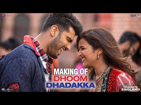 Making of DhoomDhadakka – Namaste England | Arjun Kapoor | Parineeti Chopra | Mannan Shah