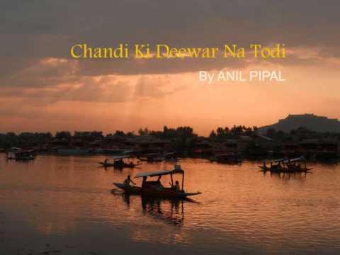 Chaandi Ki Deewar Na Todi video