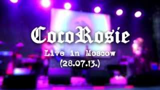 CocoRosie - Ana Lama (Live in Moscow 28.07.13.)