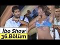İbo Show   36. Bölüm (Kıvırcık Ali   Aysu Baceoğlu   Azer Bülbül) (2006)