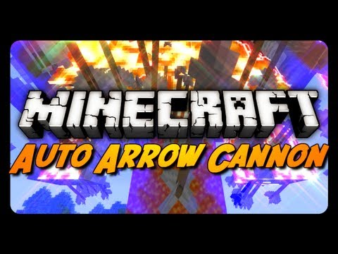 Minecraft: Fully Automatic TNT Arrow Cannon in 1.5! (Auto Reloading / Firing)