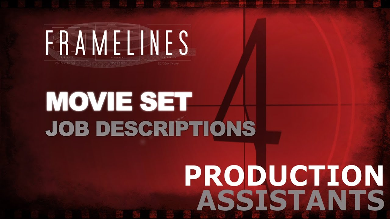 Production Set Jobs Movie Set Job Descriptions