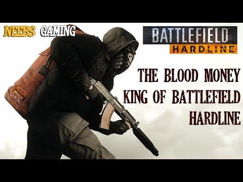 The Blood Money King Of Battlefield Hardline video