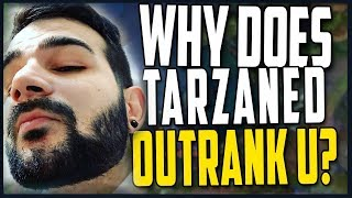 Why does Tarzaned OUTRANK YOU?!