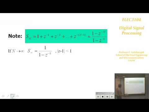 Digital Signal Processing 3: Introduction to Z-Transorm - Prof E. Ambikairajah