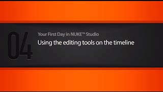 NUKE STUDIO editing tools & timeline tutorial