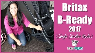 BRITAX B-READY 2017 Single Stroller Mode Review