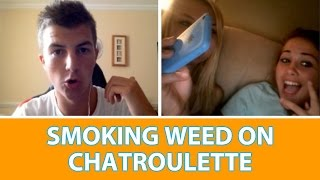 SMOKING WEED ON CHAT ROULETTE