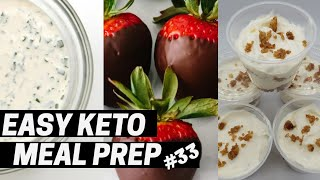 Easy Keto Meal Prep Episode 33