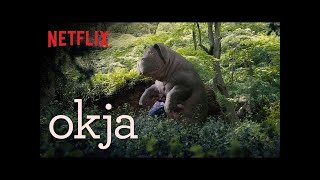 Okja | Official Trailer [HD] | Netflix