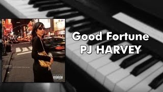 Watch Pj Harvey Good Fortune video