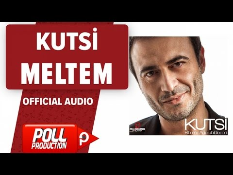 Kutsi - Meltem - ( Official Audio )