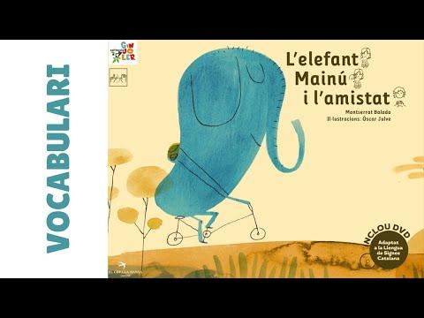 VOCABULARI | L'ELEFANT MAINÚ I L'AMISTAT en Llengua de Signes Catalana