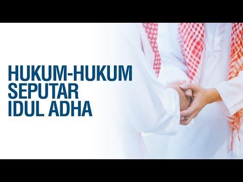 Hukum-Hukum Seputar Idul Adha - Ustadz Khairullah Anwar Luthfi