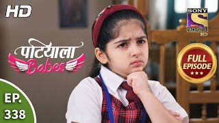 Patiala Babes - Ep 338 - Full Episode - 12th March, 2020