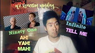 Ninety One (91) - Ah!Yah!Mah!/Infinite (인피니트) - Tell Me (Double MV Reaction Monday)