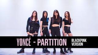 """BLACKPINK """"Partition (Beyonce)"""" Dance Cover [R.P.M]"""