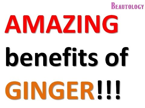 AMAZING benefits of GINGER!