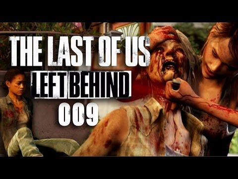 THE LAST OF US: LEFT BEHIND #009 - Geteiltes Leid [FINALE] [HD+] | Let's Play The Last of Us