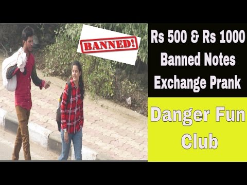Rs 500 & Rs 1000 Banned Notes Exchange Prank   Pranks in India - Danger Fun Club