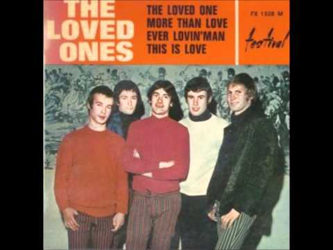 The Loved Ones - Ever Lovin Man