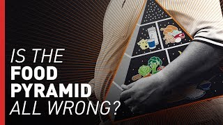 Did the Food Pyramid Make Us Fat? | Freethink Wrong