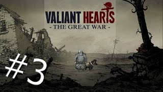 Valiant Hearts: The Great War (#3) - МНОГО ВЗРЫВОВ