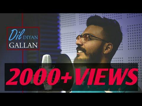 Dil Diyan Gallan || Maulik Chaudhary ||  Karaoke Cover