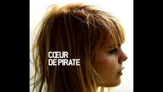 Coeur de Pirate - Coeur de Pirate - Full Album
