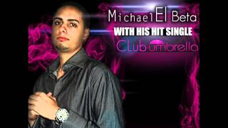 Mike El Beta - Club Umbrella