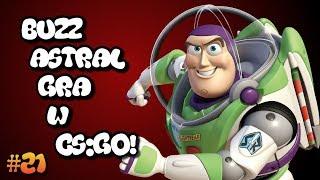 BUZZ ASTRAL GRA W CS:GO! - TROLL #21
