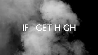 Nothing But Thieves - If I Get High (Lyrics)