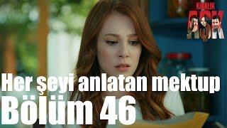 Kiralık Aşk 46. Bölüm -  Her Şeyi Anlatan Mektup