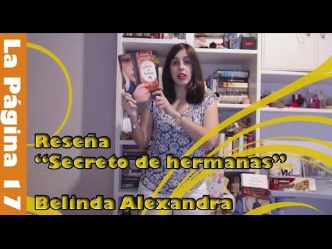 LaPágina17: reseña 'Secreto de hermanas' - Belinda Alexandra (Roca Editorial)
