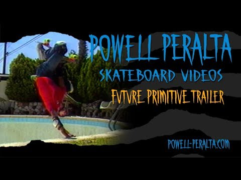 Powell Peralta Skateboard Videos - Future Primitive Trailer
