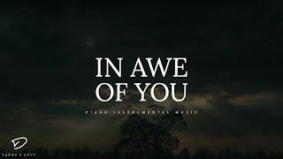 In Awe of You - Deep Prayer Music   Warfare Music   Meditation Music   Prophetic Worship Music