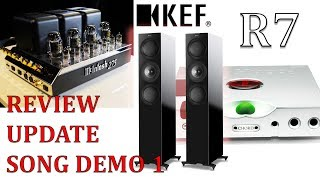 KEF R7 HiFi Speakers REVIEW Update McIntosh MC275  Valve amp Chord Hugo TT2 + Song Demo 1