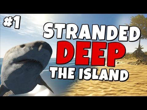 Stranded Deep #1 The Island - Shark Sushi