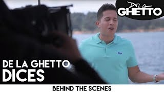 De La Ghetto - Dices [Behind the Scenes]