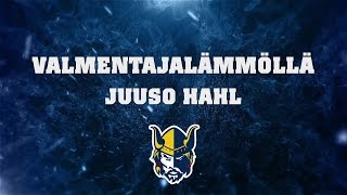 Valmentajalämmöllä Juuso Hahl