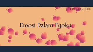 Emosi Dalam Egoku_Rufadin Ode ||  lirik video - Musik76
