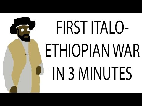 First Italo-Ethiopian War  | 3 Minute History