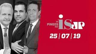 Os Pingos Nos Is - 25/07/19 -Hacker queria vender mensagens ao PT/Bolsonaro hackeado/Tuítes de Glenn