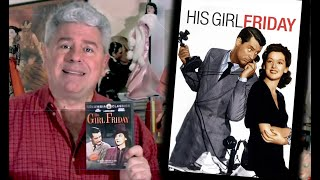 STEVE HAYES: Tired Old Queen at the Movies - HIS GIRL FRIDAY