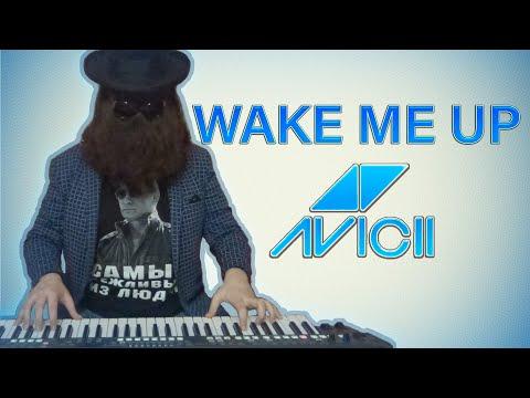Wake Me Up - Avicii | Piano (Keyboard) Cover