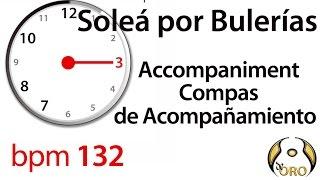 Soleá por Bulerías |♩=132 | Compas de Acompañamiento | De Oro Music