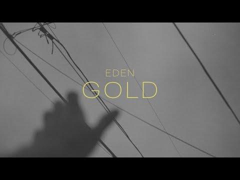 EDEN  gold Lyric