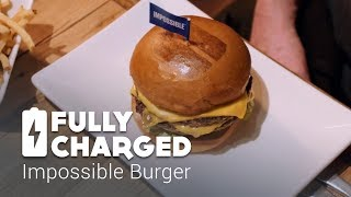 Impossible Burger | Fully Charged